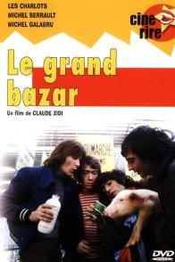 Affiche du film : Le grand bazar