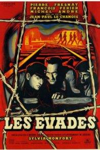 Affiche du film : Les evades
