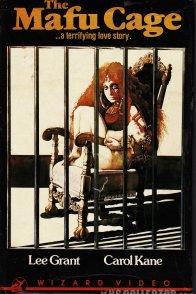 Affiche du film : The mafu cage