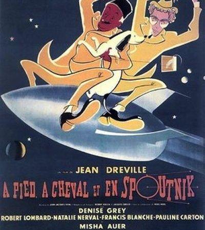 Photo du film : A pied a cheval et en spoutnik