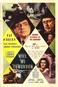 Affiche du film : Kill me tomorrow