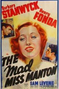 Affiche du film : Miss manton est folle