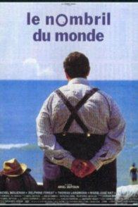 Affiche du film : Le nombril du monde