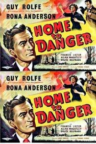 Affiche du film : Home to danger