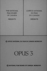 Affiche du film : Opus iii