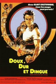 Affiche du film : Doux, dur et dingue