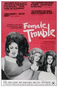 Affiche du film : Female trouble