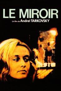Affiche du film : Le miroir