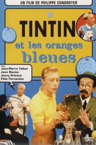 Affiche du film : Tintin et les Oranges bleues