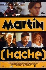Affiche du film : Martin hache