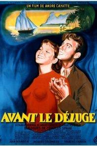 Affiche du film : Avant le déluge