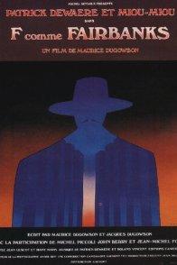 Affiche du film : F... comme Fairbanks