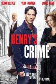 Affiche du film : Henry's Crime