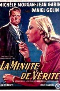 Affiche du film : La minute de verite