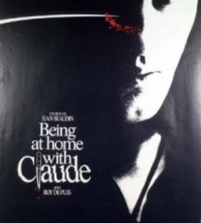 Photo du film : Being at home with claude