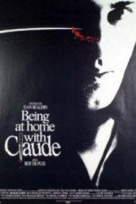 Affiche du film : Being at home with claude