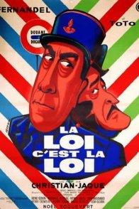 Affiche du film : La loi c'est la loi