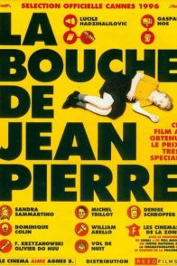 Affiche du film : La bouche de jean pierre
