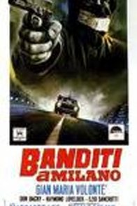 Affiche du film : Bandits a milan