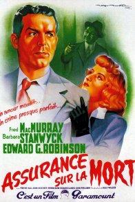 Affiche du film : Assurance sur la mort