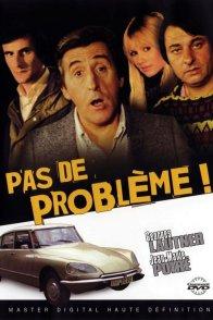 Affiche du film : Pas de problème