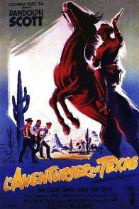 Affiche du film : L'aventurier du texas