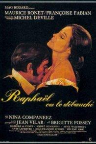 Affiche du film : Raphaël ou le Débauché