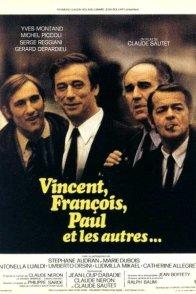 Affiche du film : Vincent, Francois, Paul... et les autres