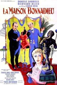 Affiche du film : La maison bonnadieu