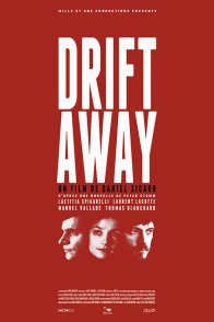 Affiche du film : Drift Away