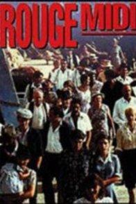 Affiche du film : Rouge midi