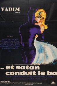 Affiche du film : Et satan conduit le bal