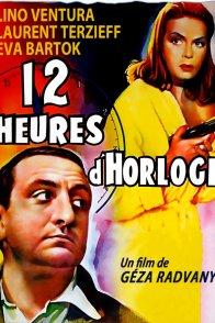 Affiche du film : Douze heures d'horloge