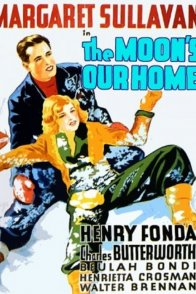 Affiche du film : The moon's our home