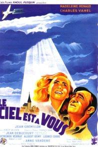 Affiche du film : Le ciel est a vous