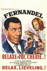Affiche du film : Relaxe toi cherie