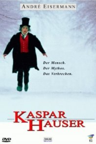 Affiche du film : Kaspar hauser