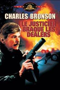 Affiche du film : Le justicier braque les dealers