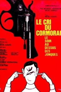 Affiche du film : Le cri du cormoran le soir au-dessus des jonques