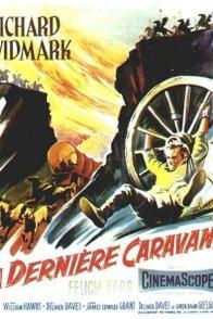 Affiche du film : La dernière caravane