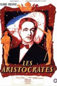 Affiche du film : Les aristocrates