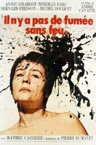 Affiche du film : Il n'y a pas de fumee sans feu
