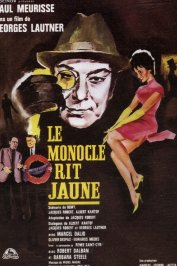 background picture for movie Le monocle rit jaune
