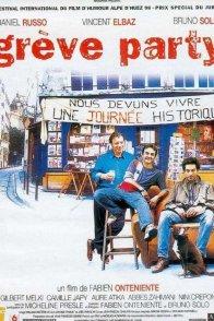 Affiche du film : Grève party