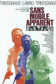 Affiche du film : Sans mobile apparent