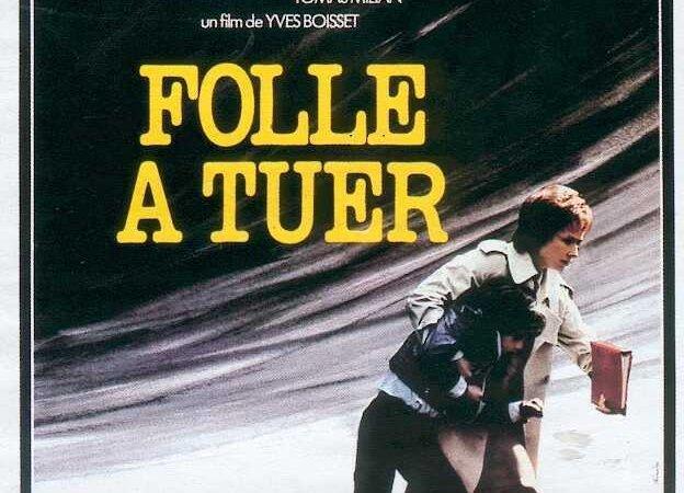 Photo du film : Folle a tuer