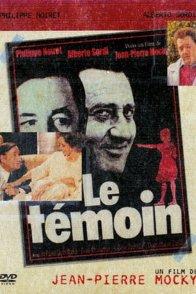 Affiche du film : Le temoin