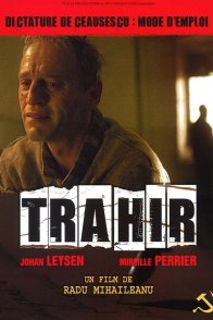 Affiche du film : Trahir