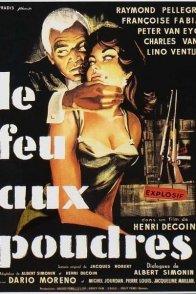 Affiche du film : Le feu aux poudres
