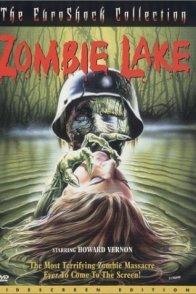 Affiche du film : Le lac des morts vivants